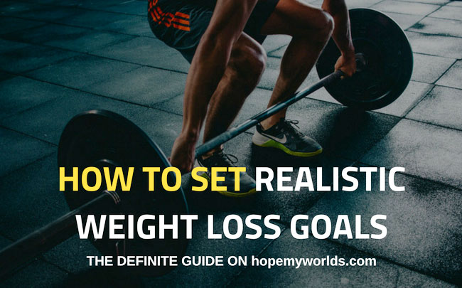 Set Realistic Weight Loss Goals