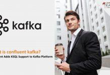 Confluent Adds KSQL Support to Kafka Platform
