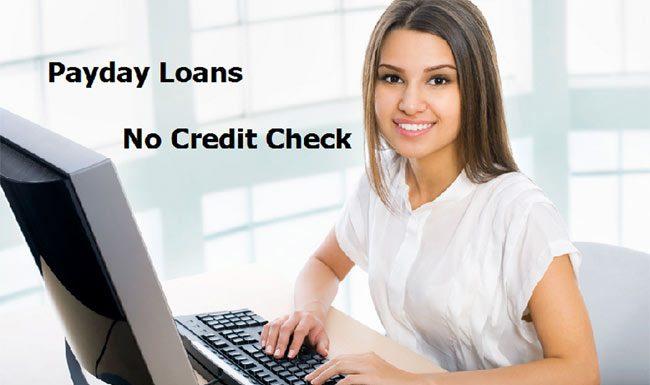Payday Loans No Credit Check