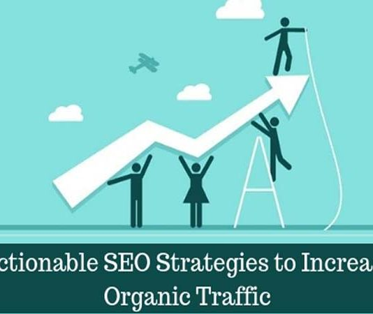 Actionable SEO Strategies to Increase Organic Traffic