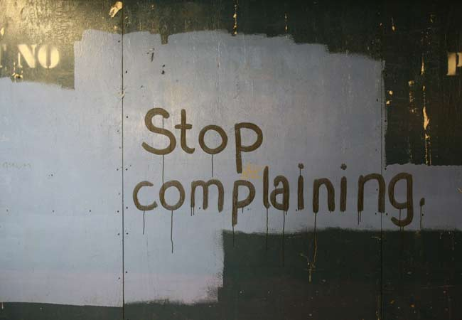Break the Cycle and Stop Complaining