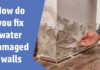 Fix Water Damaged Walls