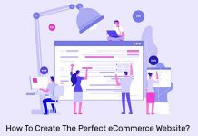 How To Create The Perfect eCommerce Website